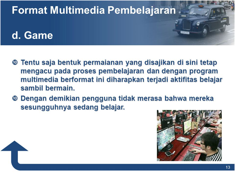 Format Multimedia Pembelajaran d. Game
