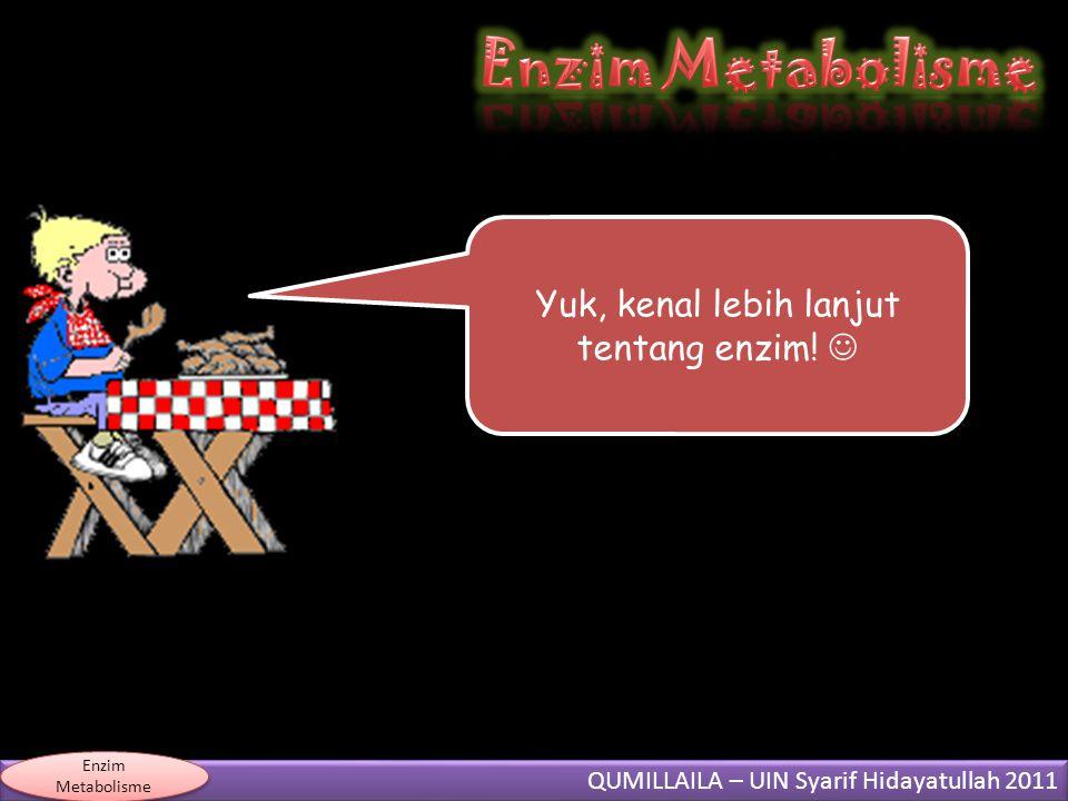Yuk, kenal lebih lanjut tentang enzim! 
