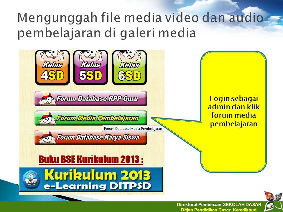 Mengunggah file media video dan audio pembelajaran di galeri media