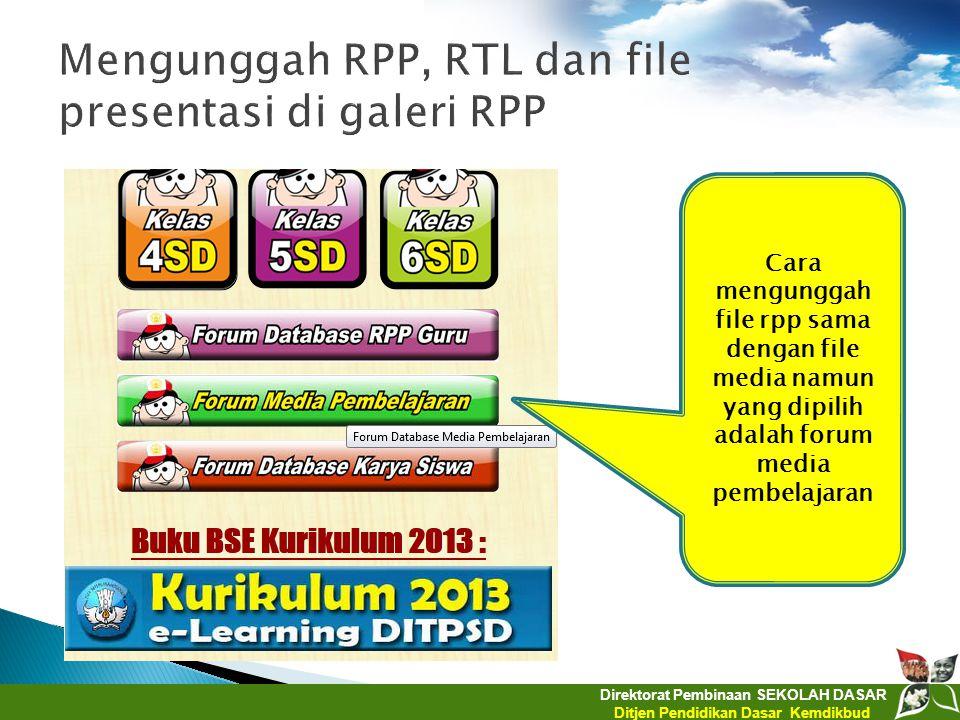 Mengunggah RPP, RTL dan file presentasi di galeri RPP