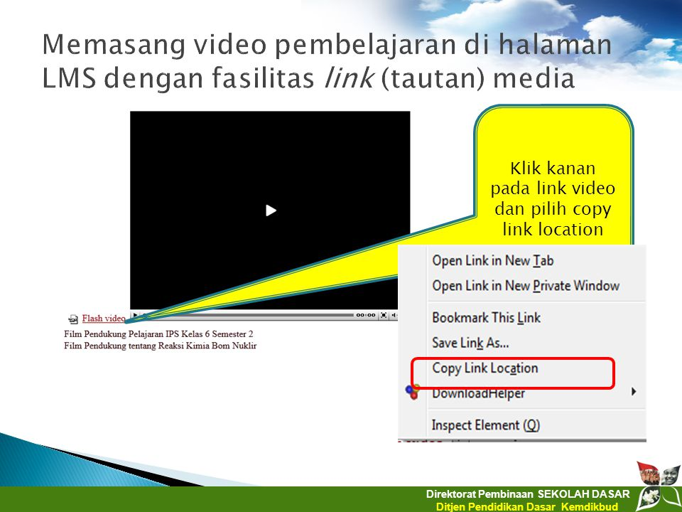 Klik kanan pada link video dan pilih copy link location