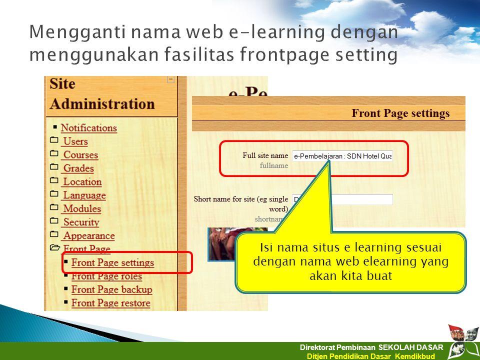 Mengganti nama web e-learning dengan menggunakan fasilitas frontpage setting