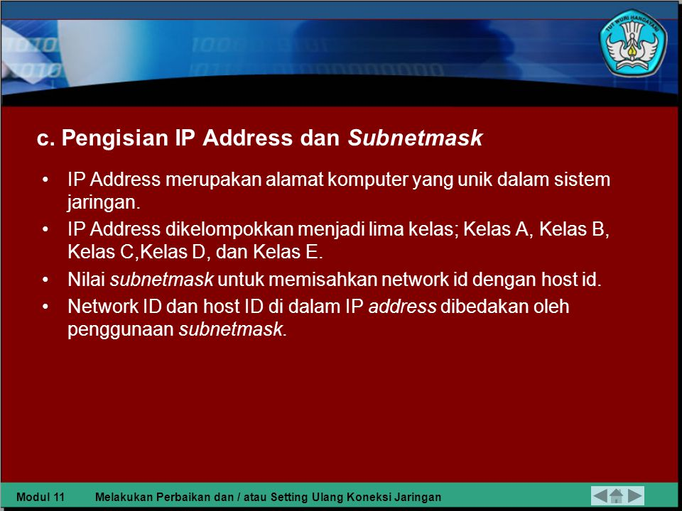 c. Pengisian IP Address dan Subnetmask
