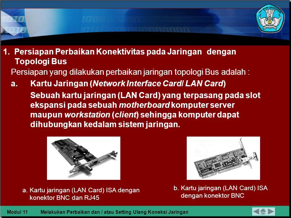 1. Persiapan Perbaikan Konektivitas pada Jaringan dengan Topologi Bus