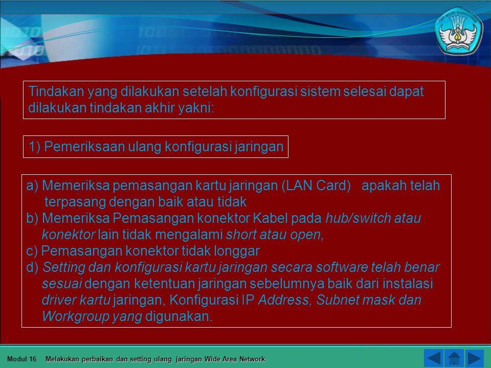 1) Pemeriksaan ulang konfigurasi jaringan