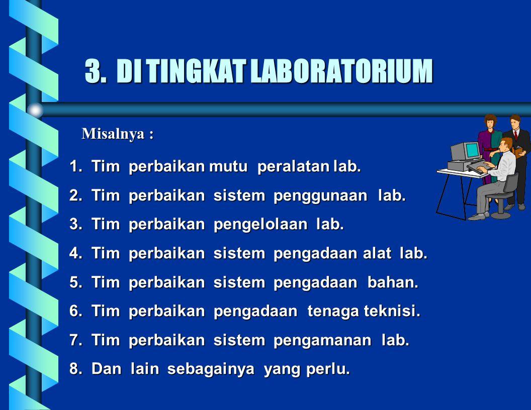 3. DI TINGKAT LABORATORIUM