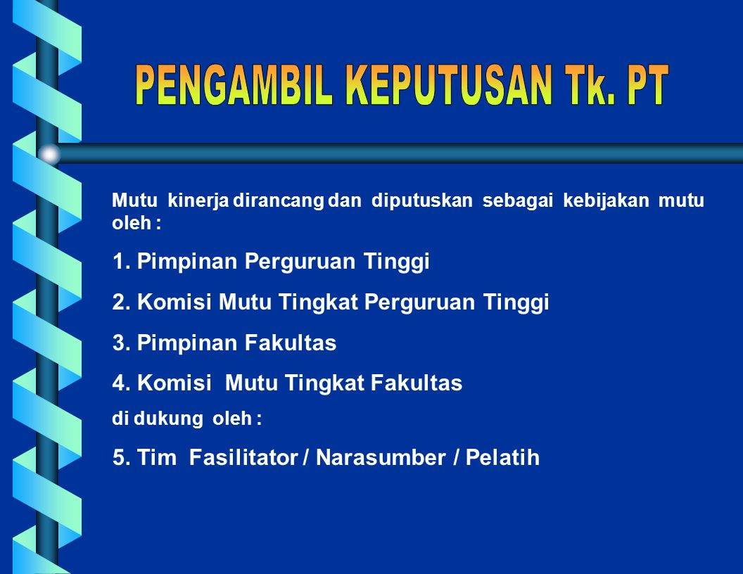 PENGAMBIL KEPUTUSAN Tk. PT
