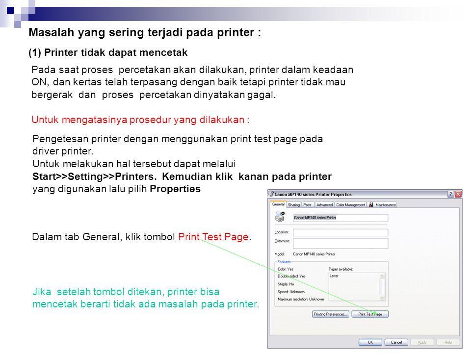 Masalah yang sering terjadi pada printer :