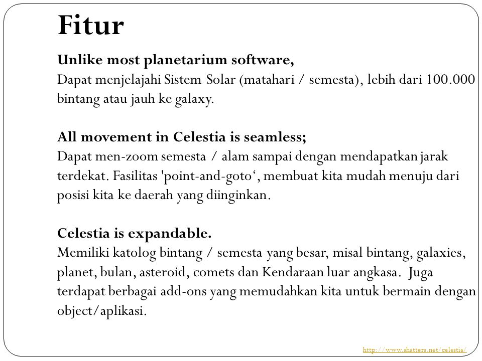 Fitur Unlike most planetarium software,