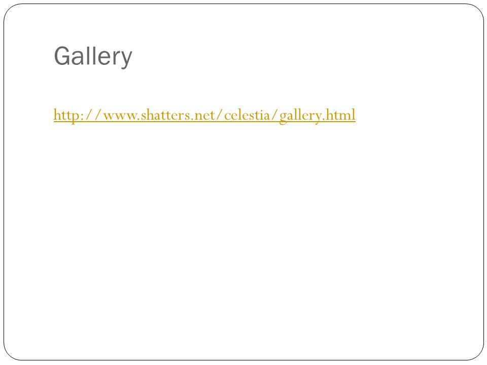 Gallery http://www.shatters.net/celestia/gallery.html