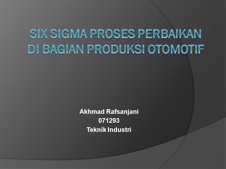 Six Sigma proses perbaikan di bagian produksi otomotif