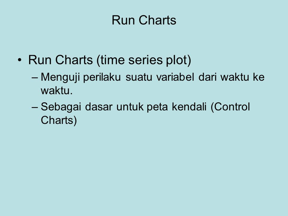 Run Charts (time series plot)