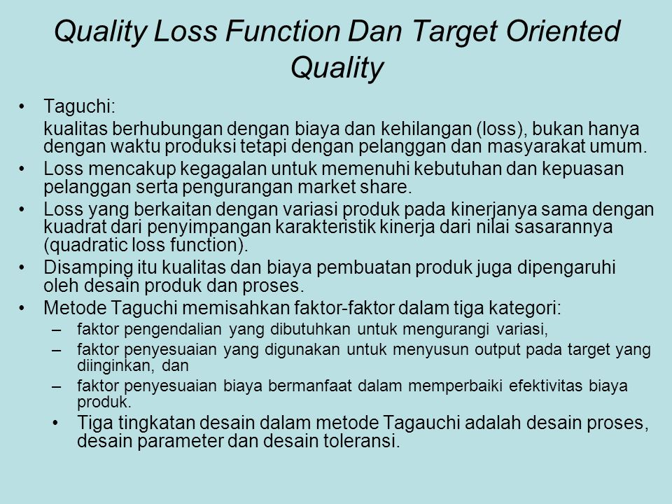 Quality Loss Function Dan Target Oriented Quality
