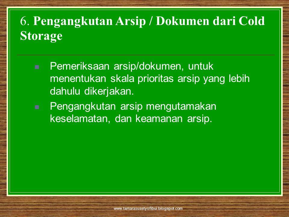 6. Pengangkutan Arsip / Dokumen dari Cold Storage