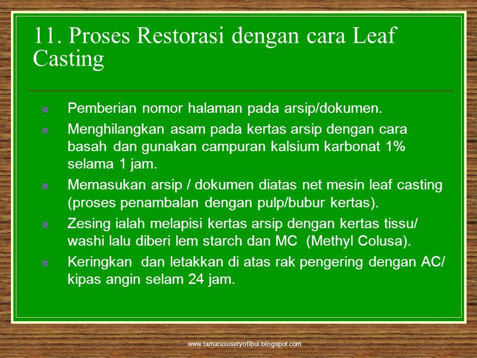 11. Proses Restorasi dengan cara Leaf Casting