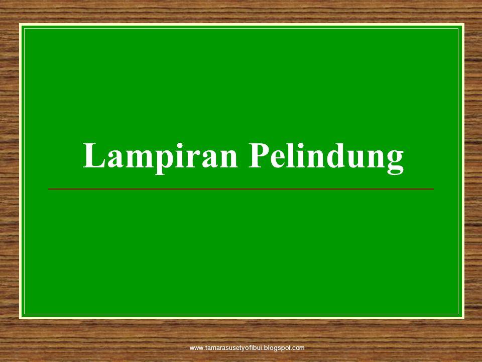 Lampiran Pelindung www.tamarasusetyofibui.blogspot.com