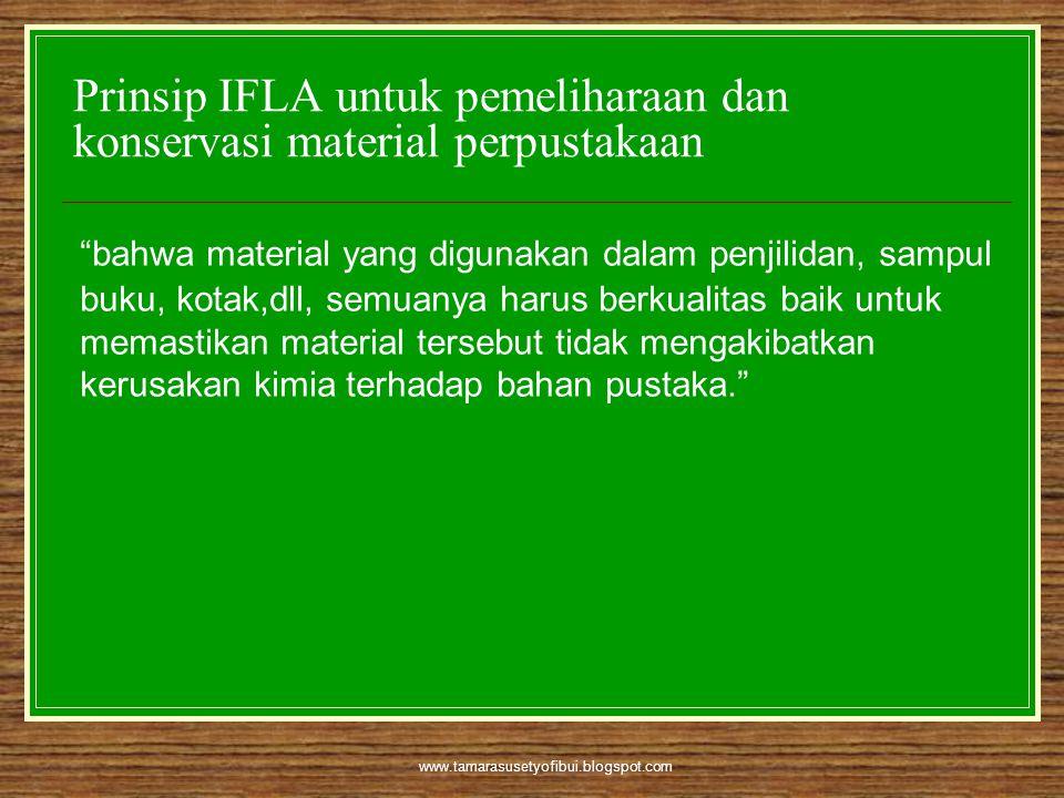 Prinsip IFLA untuk pemeliharaan dan konservasi material perpustakaan