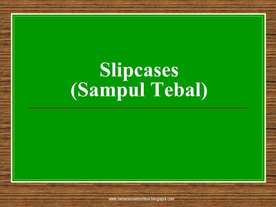Slipcases (Sampul Tebal)