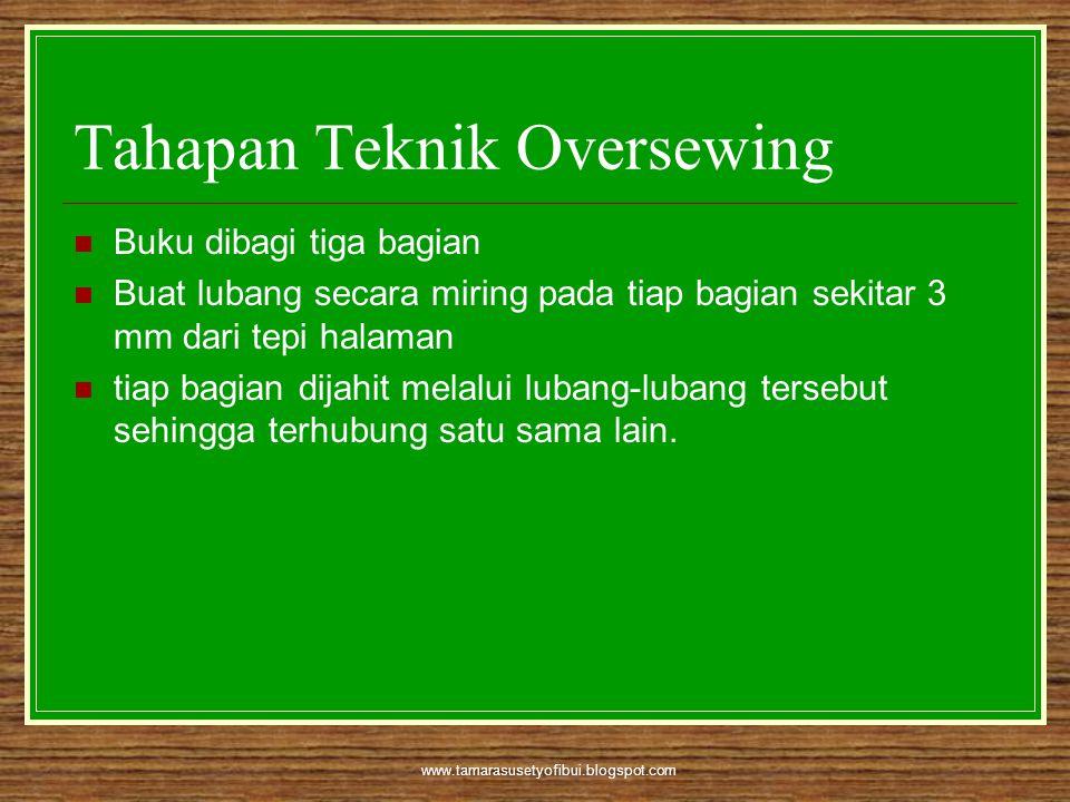Tahapan Teknik Oversewing