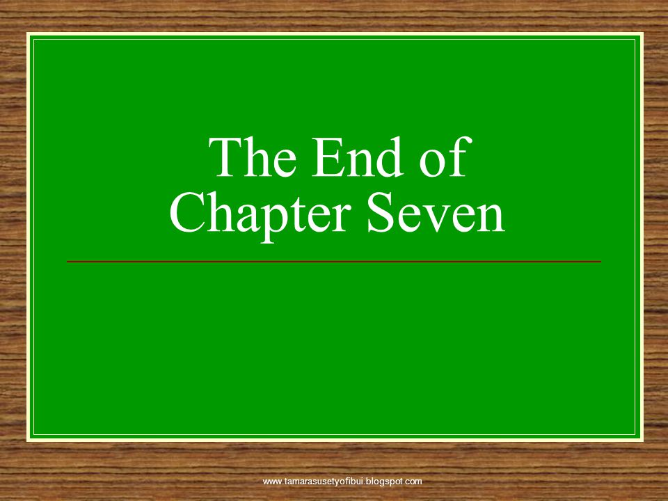 The End of Chapter Seven