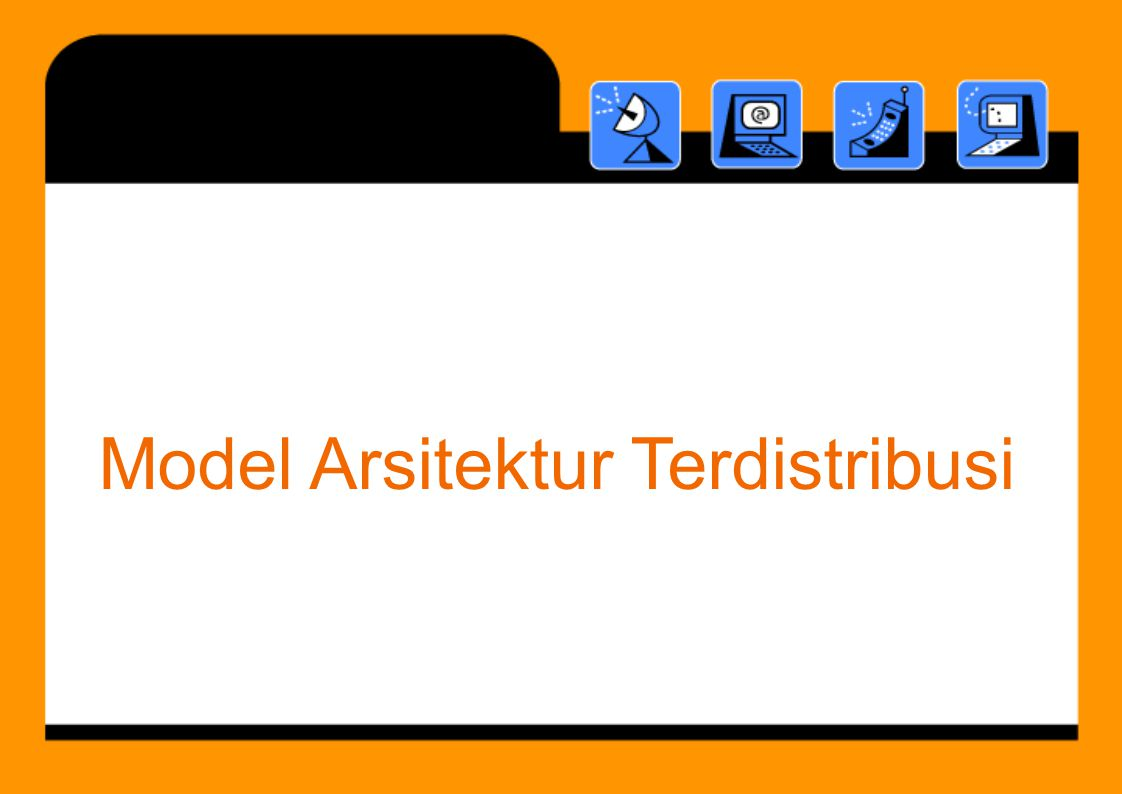 Model Arsitektur Terdistribusi