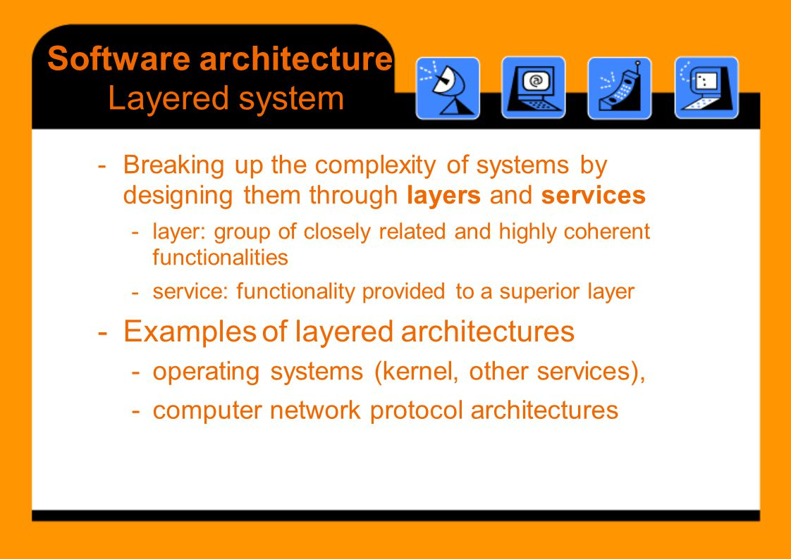 Software architecture Layered system -