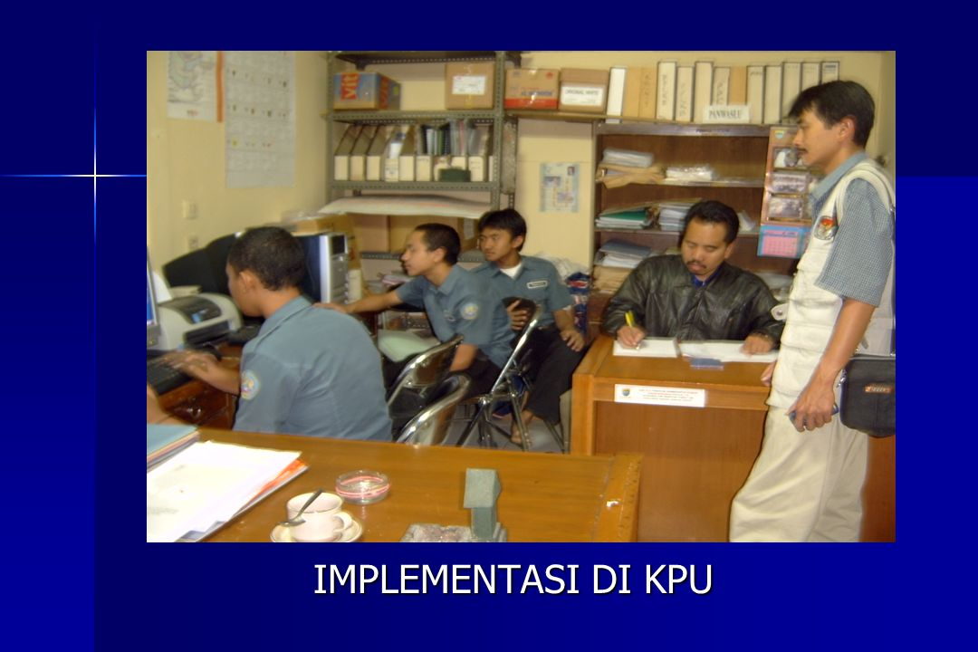 IMPLEMENTASI DI KPU