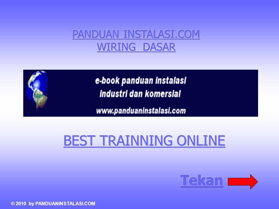 BEST TRAINNING ONLINE Tekan PANDUAN INSTALASI.COM WIRING DASAR