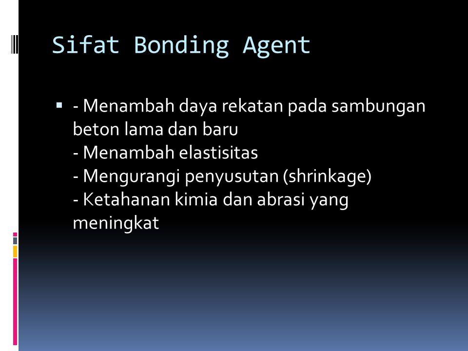 Sifat Bonding Agent