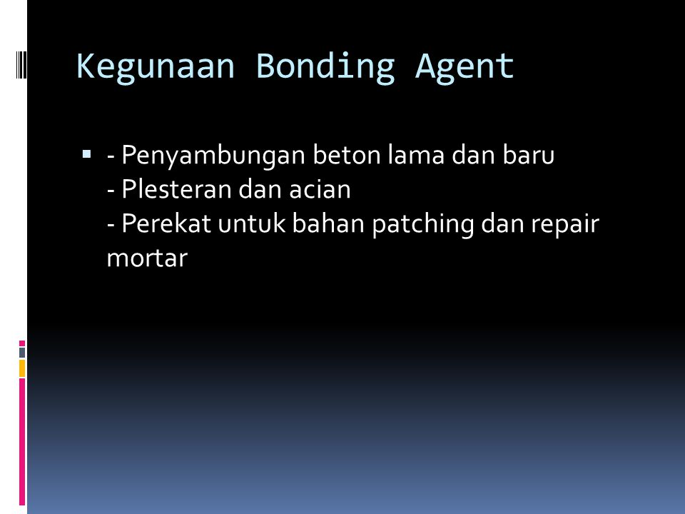 Kegunaan Bonding Agent