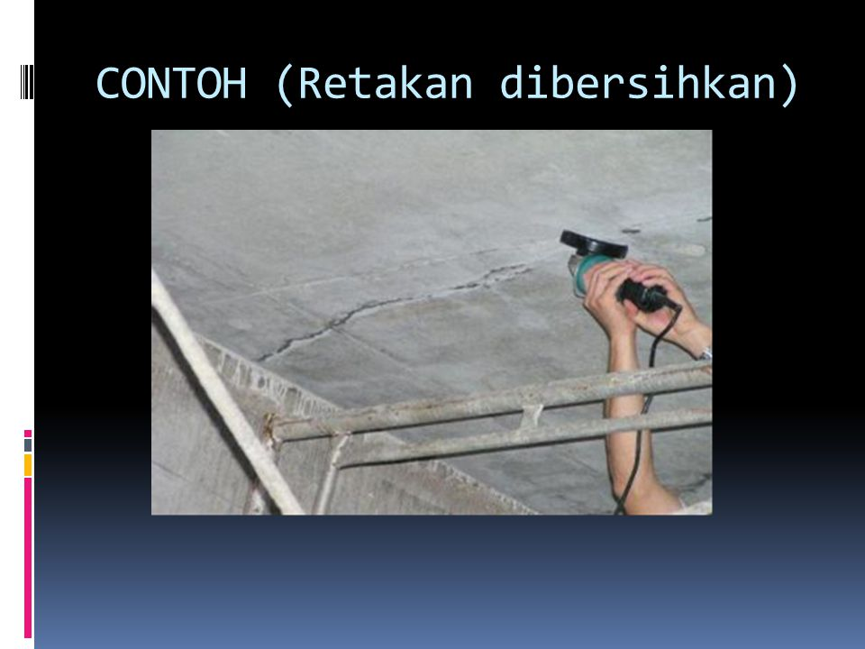 CONTOH (Retakan dibersihkan)