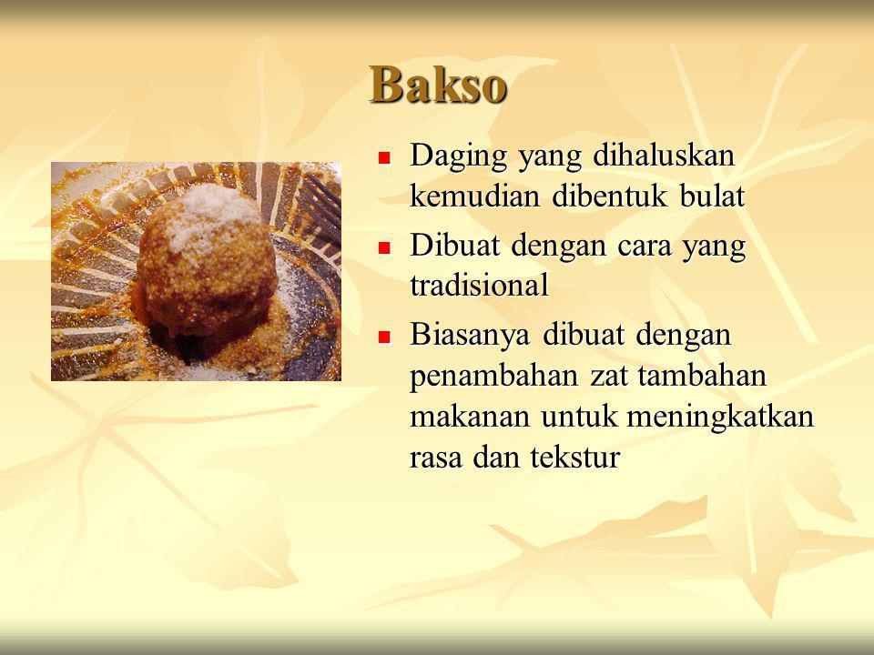 Bakso Daging yang dihaluskan kemudian dibentuk bulat
