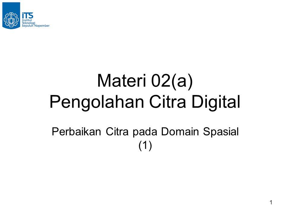 Materi 02(a) Pengolahan Citra Digital