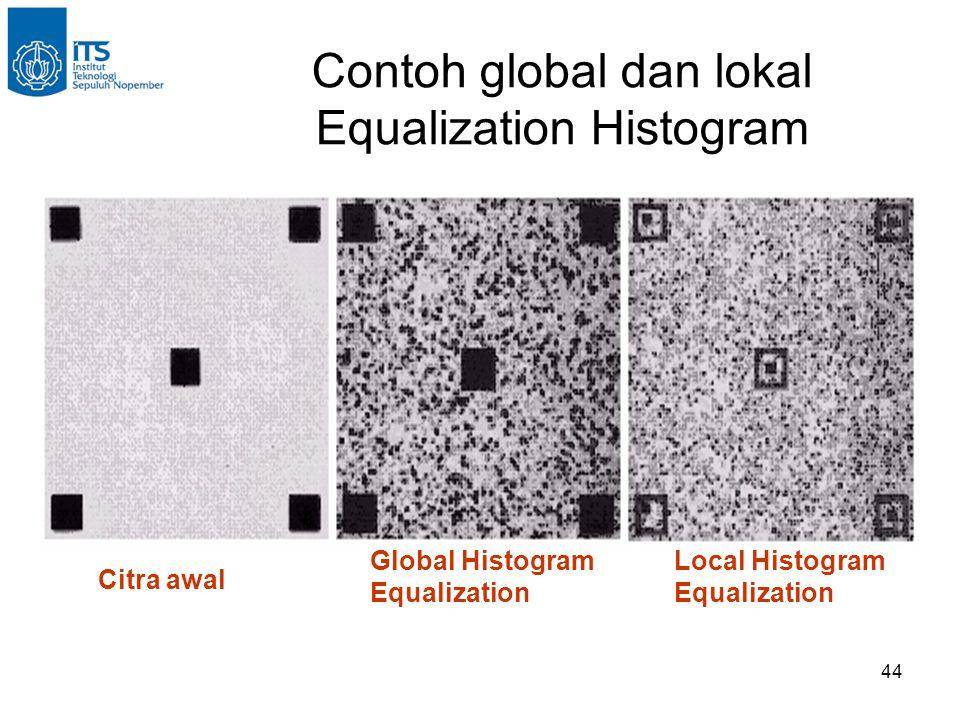 Contoh global dan lokal Equalization Histogram