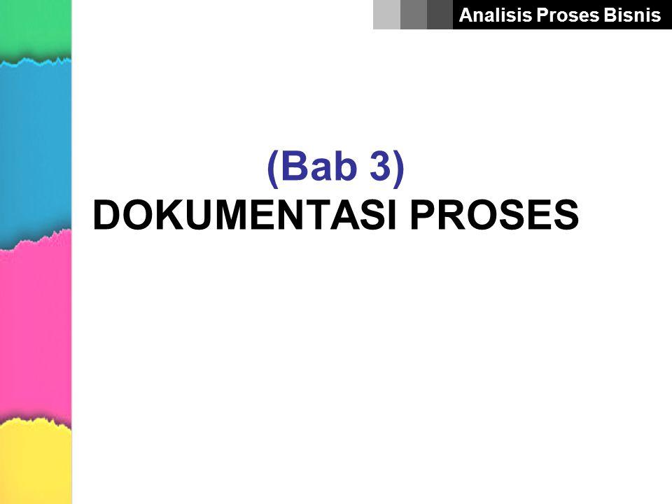 (Bab 3) DOKUMENTASI PROSES