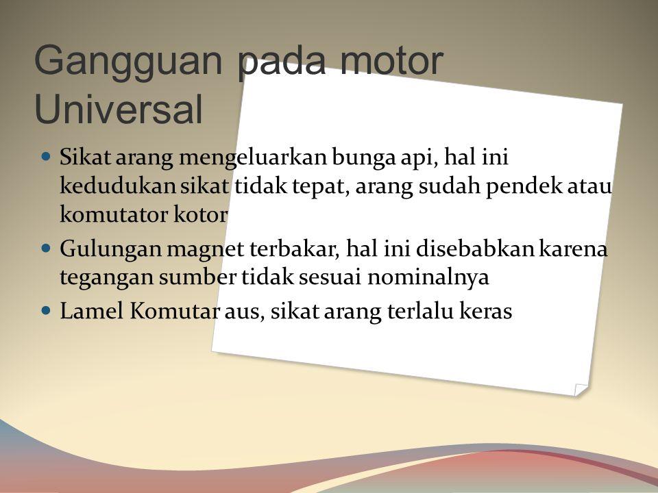 Gangguan pada motor Universal