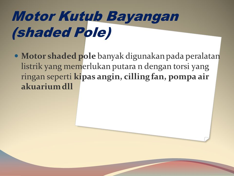 Motor Kutub Bayangan (shaded Pole)