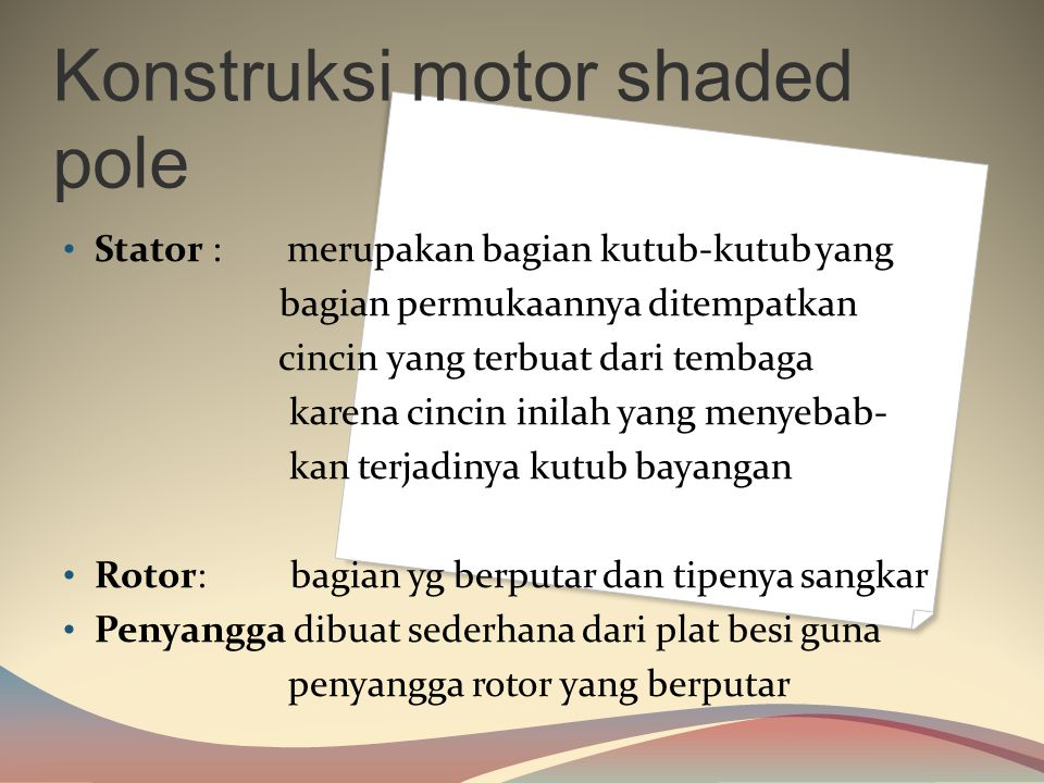 Konstruksi motor shaded pole
