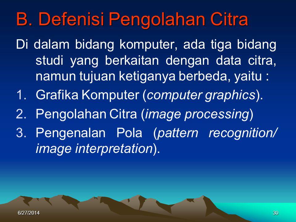 B. Defenisi Pengolahan Citra