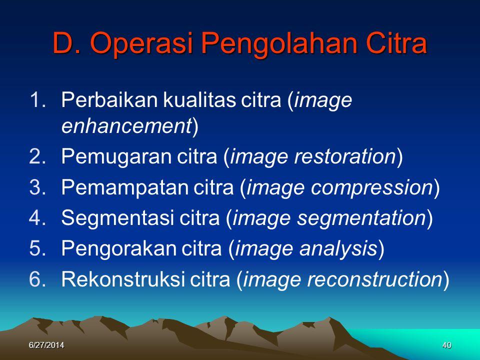 D. Operasi Pengolahan Citra