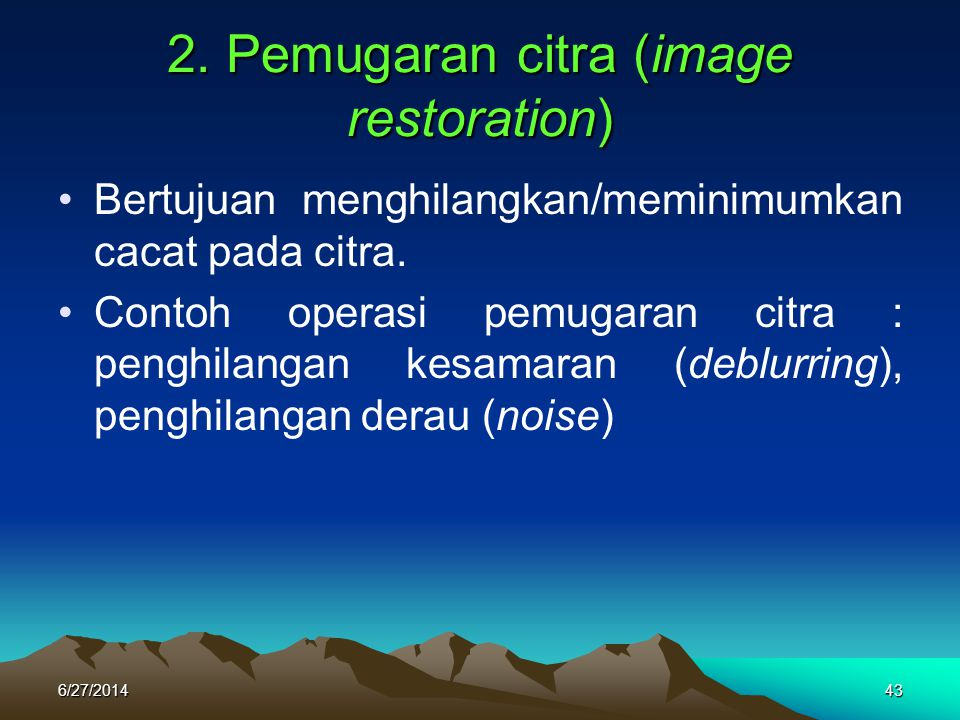 2. Pemugaran citra (image restoration)