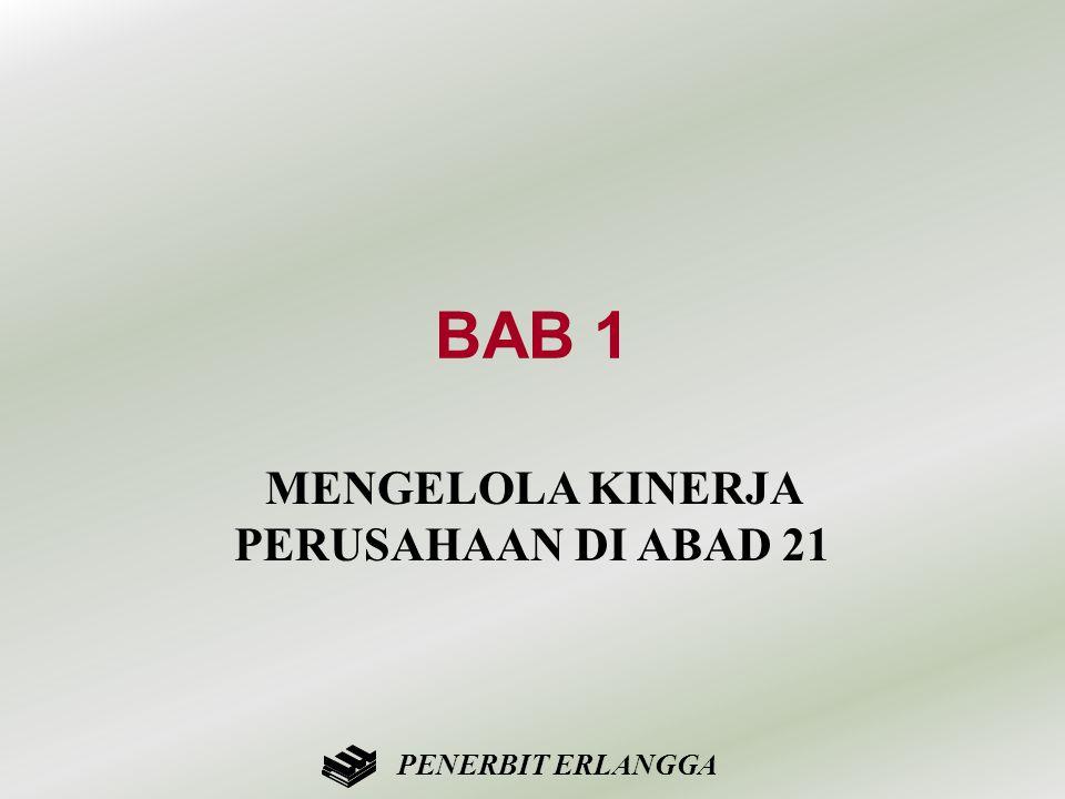 MENGELOLA KINERJA PERUSAHAAN DI ABAD 21