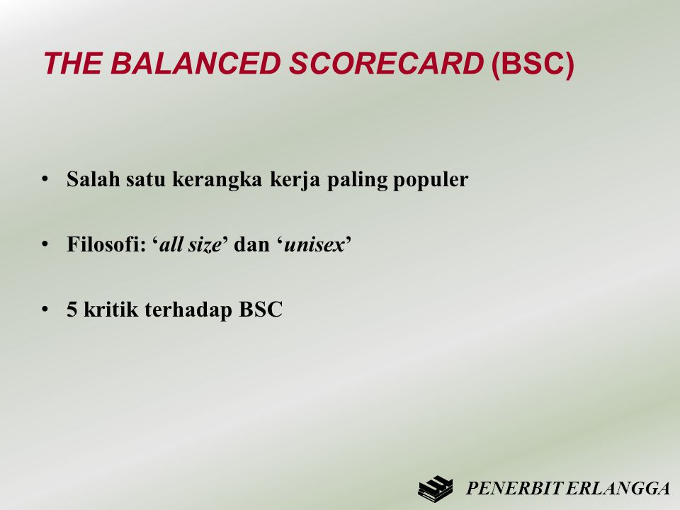 THE BALANCED SCORECARD (BSC)
