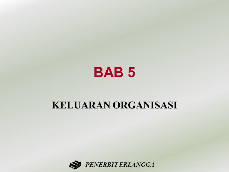 BAB 5 KELUARAN ORGANISASI PENERBIT ERLANGGA