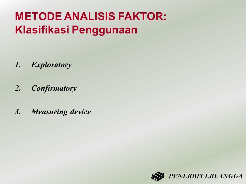 METODE ANALISIS FAKTOR: Klasifikasi Penggunaan