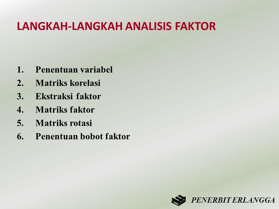 LANGKAH-LANGKAH ANALISIS FAKTOR
