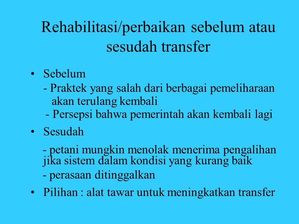 Rehabilitasi/perbaikan sebelum atau sesudah transfer