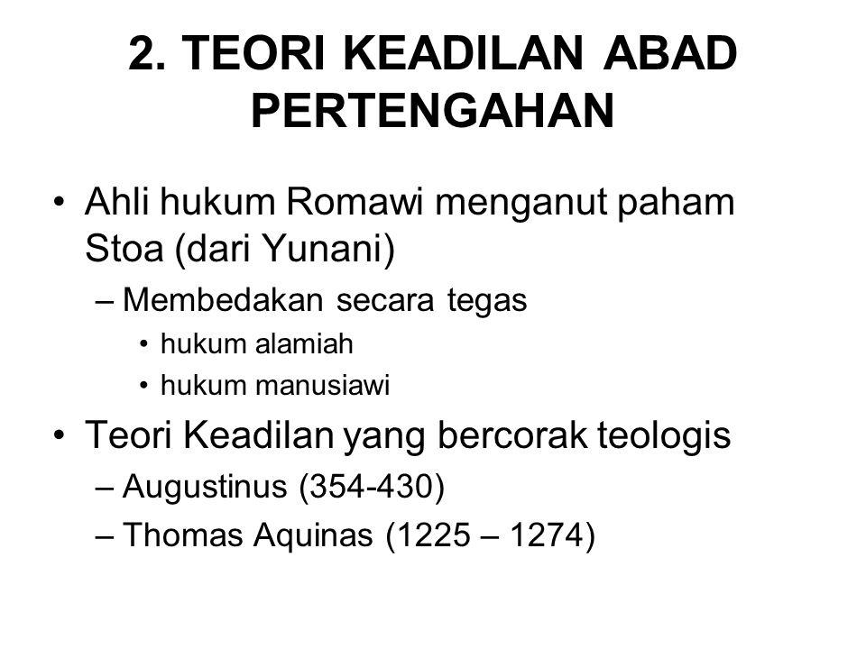 2. TEORI KEADILAN ABAD PERTENGAHAN