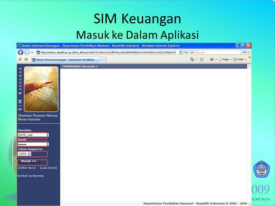 SIM Keuangan Masuk ke Dalam Aplikasi