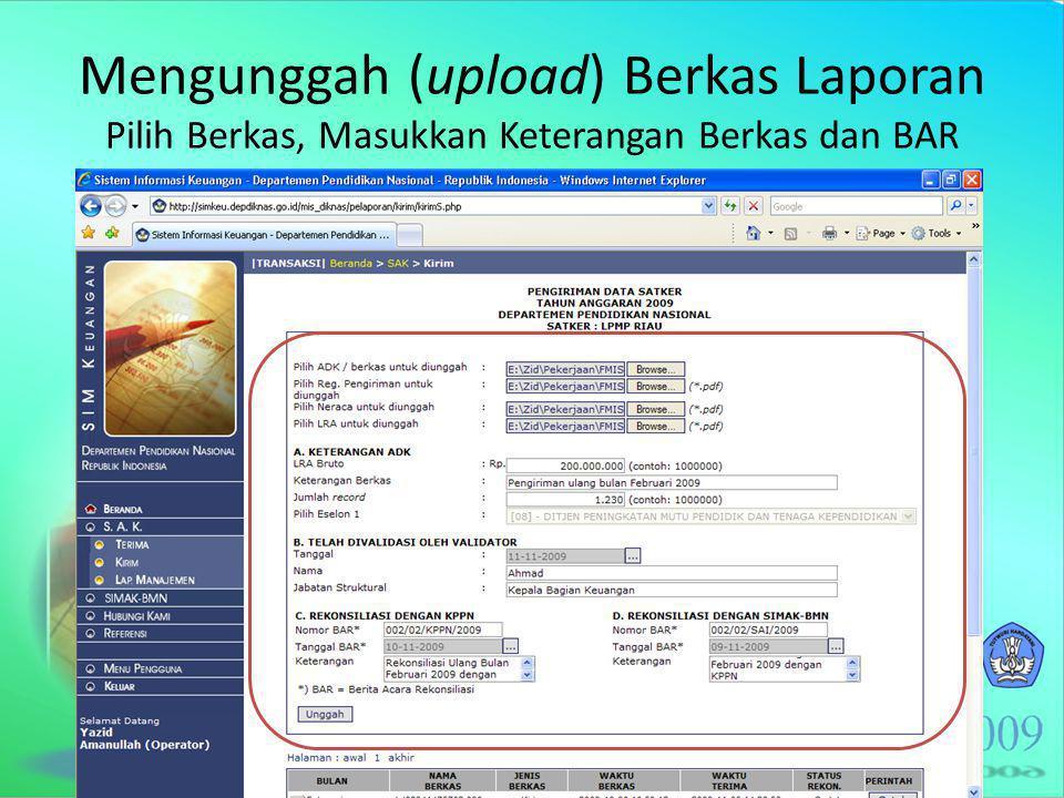 Mengunggah (upload) Berkas Laporan Pilih Berkas, Masukkan Keterangan Berkas dan BAR